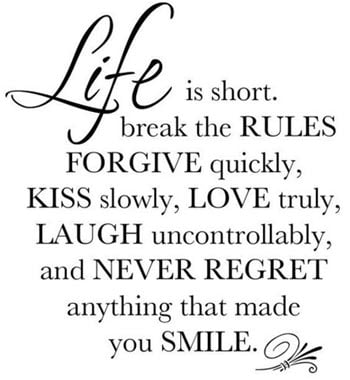 Life Is Short - Quote