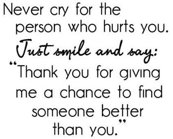 Never Cry For The Person - Quote